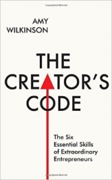 The creators code: the six essential skills of extraordinary entrepreneurs
