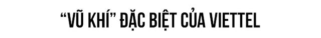 """Phó tổng giám đốc Viettel Lê Đăng Dũng: """"Chúng tôi vẫn nuôi giấc mơ vào châu Âu"""" - Ảnh 2."""