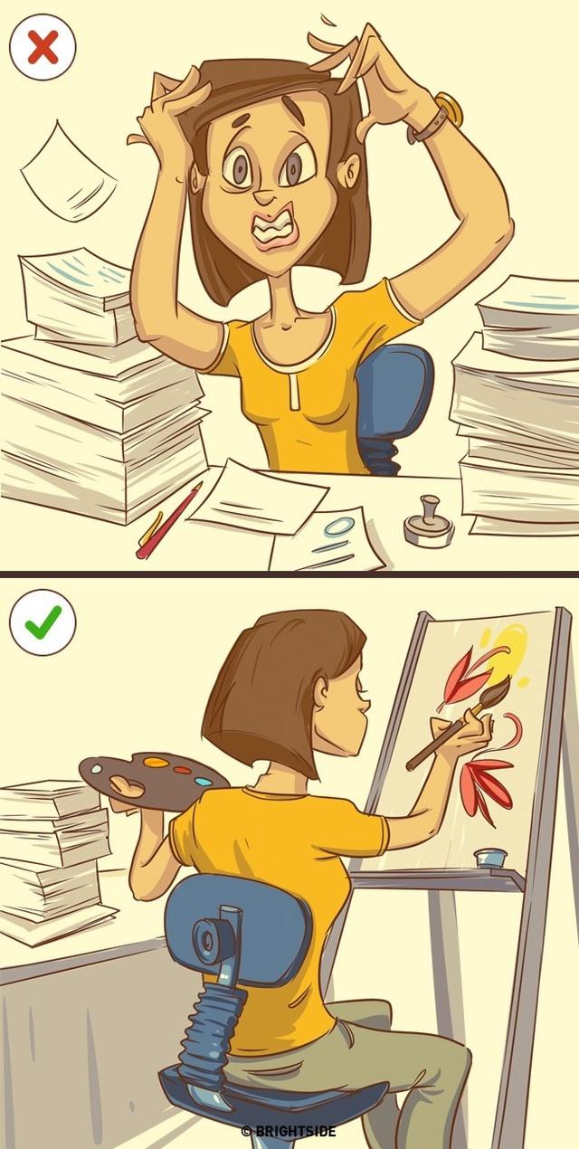 Khi làm một thứ gì đó quá khó khăn, đừng ép bản thân hoàn thiện nó bằng được, hãy nghỉ ngơi, thư giãn sau đó quay trở lại công việc khi thoải mái nhất.