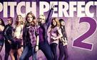 [Phim hay] Pitch perfect 2: Nốt nhạc vui cho mùa chia xa