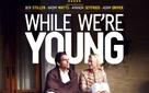 [Phim hay] Khi ta còn trẻ: Nỗi khắc khoải của những người sợ già!