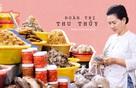 """Nghệ nhân ẩm thực Đoàn Thị Thu Thủy: """"Phải là đại gia của chính mình chứ đừng dựa dẫm vào đàn ông"""""""