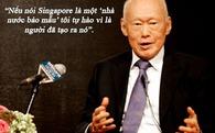 Những phát ngôn nổi tiếng của ông Lý Quang Diệu (P2)