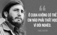 Fidel Castro: Cuba không có trẻ thất học vì đói nghèo