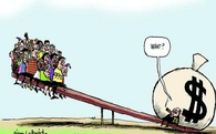 """""""Kinh tế thế giới đã dần phục hồi"""" chỉ là nhận định của những kẻ giàu có mà thôi"""
