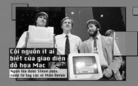 Cội nguồn ít ai biết của giao diện đồ họa Mac - Ngọn lửa được Steve Jobs cướp từ tay các vị thần Xerox