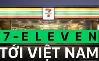 """Những đối thủ đáng gờm này sẽ khiến 7-Eleven """"vã mồ hôi"""" khi tấn công thị trường Việt Nam"""