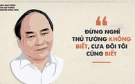 10 phát ngôn ấn tượng của Thủ tướng Nguyễn Xuân Phúc