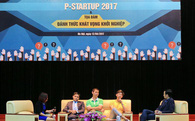 Tọa đàm đánh thức khát vọng khởi nghiệp P-Startup: Nếu không phải thiên tài thì đừng bỏ học!