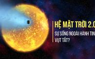 Phát hiện bằng chứng có thể làm tiêu tan hy vọng sống tại Hệ Mặt trời 2.0