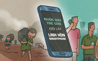 """""""Nước mắt trẻ con đổi linh hồn những chiếc smartphone"""""""