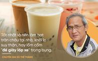 Vụ 300 tấn trà sữa bẩn ở Đài Loan: Chuyên gia ATTP Việt khuyên cách uống trà sữa an toàn