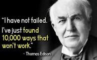 Đừng vì vài lần thất bại mà nản chí, Edison thất bại tới cả chục nghìn lần mới có được thành công