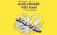 Nhìn lại bức tranh startup Việt 2016: Đừng chỉ săm soi những cái xấu, chúng ta đang làm được nhiều hơn thế