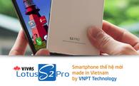 Cuối cùng cũng có DN Việt sản xuất được smartphone Made in Vietnam
