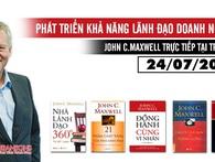 John C.Maxwell – Chuyên gia số 1 Thế giới về Lãnh đạo Doanh nghiệp sẽ có mặt tại Việt Nam