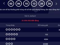Vietlott có tỷ phú thứ 15, trúng thưởng hơn 31 tỷ