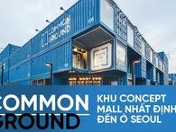 Common Ground - khu concept mall làm từ container siêu chất của giới trẻ Seoul