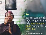 TS Nguyễn Mạnh Hùng: Ai bảo đức Phật không dạy làm giàu? Nhưng hãy thôi nghĩ đến việc làm giàu bằng cách vào chùa cầu xin!