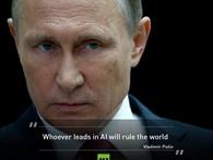 Tổng thống Putin: Chiến tranh tương lai sẽ diễn ra giữa các người máy