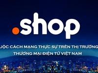 """Tên miền .SHOP trị giá hơn 3 tỷ – Cuộc cạnh tranh của các """"ông lớn"""" tại Việt Nam"""