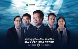 Dàn ban giám khảo kỳ cựu của giải thưởng khởi nghiệp vì cộng đồng Blue Venture Award