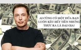 Vì sao khẳng định sở hữu 20 tỷ USD nhưng Elon Musk luôn miệng kêu nghèo than khổ là không có tiền, thậm chí nếu thua kiện còn phải đi vay để nộp phạt?