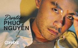 """Dustin Phúc Nguyễn: """"Muốn tạo ra sự khác biệt, bạn phải học tất cả những gì còn thiếu!"""""""