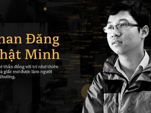 """Thần đồng Phan Đăng Nhật Minh: """"Có tố chất mà không cố gắng thì sẽ bị thui chột, không thể thành công"""""""