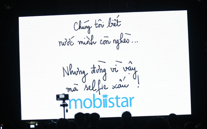 CEO Mobiistar: Chúng tôi biết nước mình còn nghèo... nhưng đừng vì vậy mà selfie xấu!