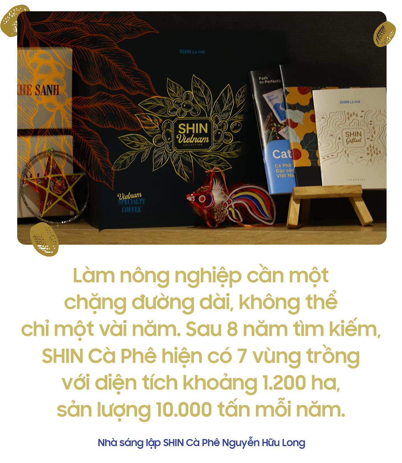 Nhà sáng lập SHIN Cà Phê Nguyễn Hữu Long: Hành trình nâng tầm cà phê thành sản vật quốc gia - Ảnh 7.