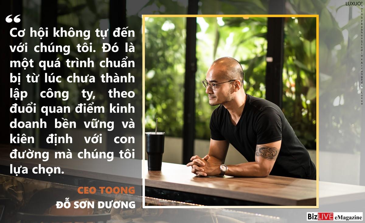 CEO Toong: Người làm kinh doanh bản lĩnh phải xác định sẵn sàng đối đầu những tình huống xấu nhất - Ảnh 2.