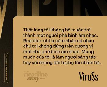 ViruSs: Có lẽ hạnh phúc của Sơn Tùng là đủ còn hạnh phúc của tôi là hơn Sơn Tùng - Ảnh 11.
