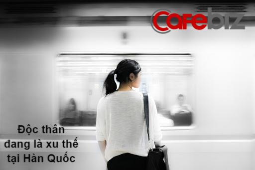 Hàn Quốc: Độc thân là xu thế, cả nền kinh tế cũng phải đi theo - Ảnh 3.