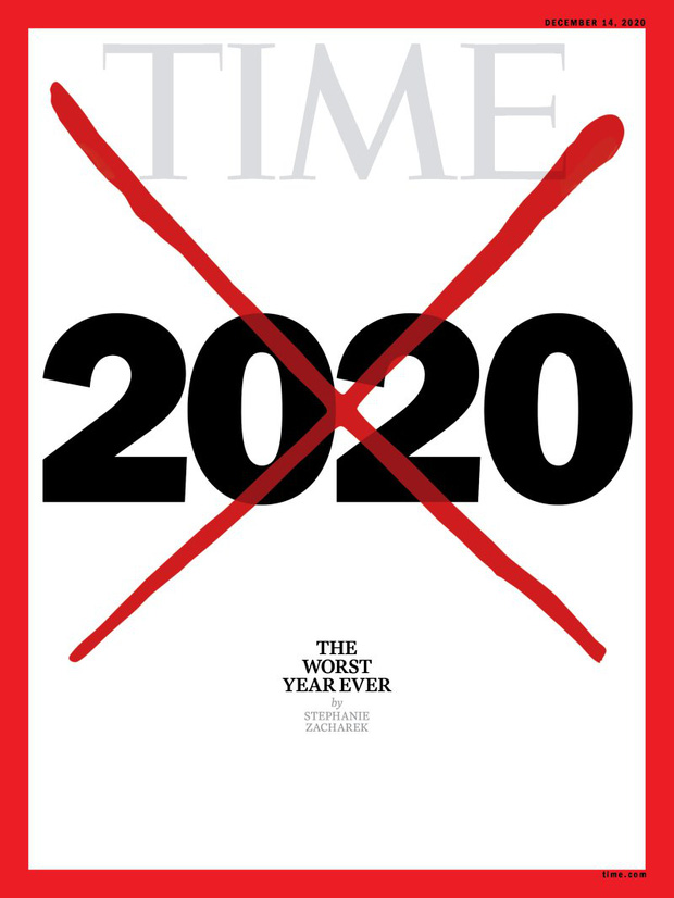 Tạp chí Time tung trang bìa gạch xóa thô bạo với đề tựa: 2020 là năm tồi tệ nhất lịch sử loài người - Ảnh 1.