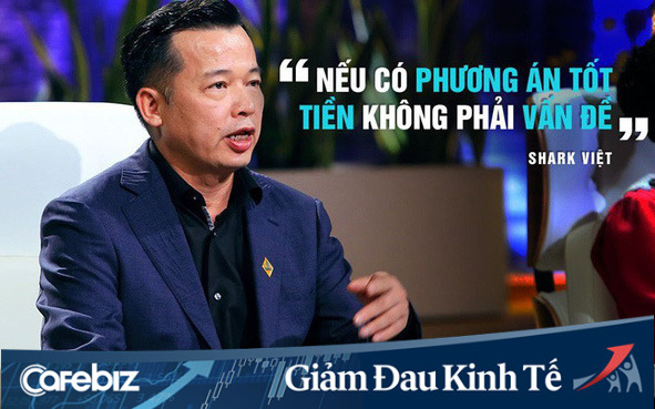 """Shark Việt bật mí 5 điều doanh nghiệp cần """"phanh gấp"""" để sống còn qua thời Covid: """"Giảm mà tăng"""", ở nhà cũng phải tự học thêm để nâng cao trình độ!"""