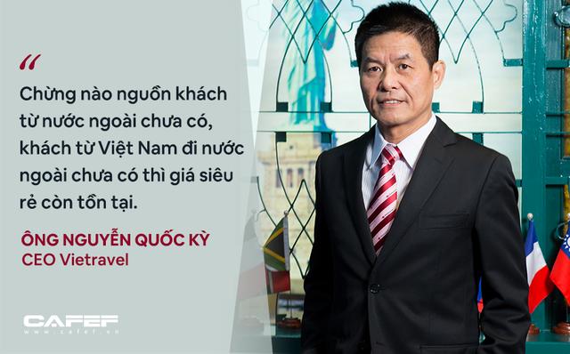 CEO Vietravel: Bình thường mới của ngành du lịch Việt Nam là không có khách hoặc rất ít khách nên cần kích cầu mạnh!  - Ảnh 4.