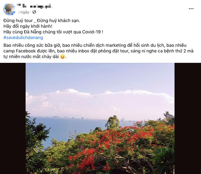 Cộng đồng mạng kêu gọi mọi người không huỷ tour, huỷ khách sạn, chỉ đổi ngày khởi hành để cứu du lịch Đà Nẵng - Ảnh 6.