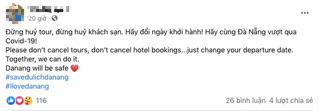 Cộng đồng mạng kêu gọi mọi người không huỷ tour, huỷ khách sạn, chỉ đổi ngày khởi hành để cứu du lịch Đà Nẵng - Ảnh 3.