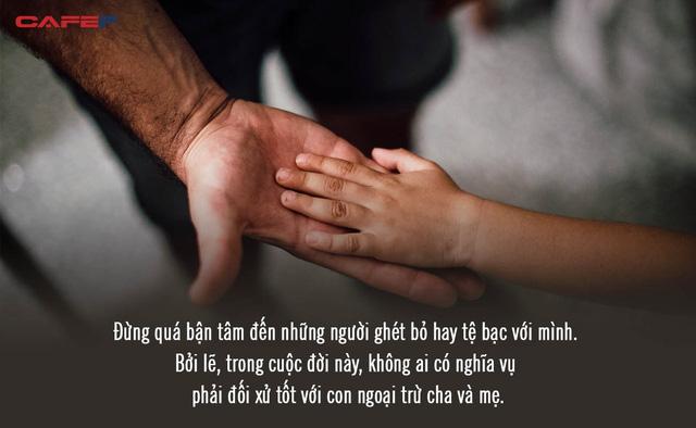 Thư cha gửi con nhân ngày trưởng thành khiến ai ai cũng phải suy ngẫm: Đừng cầu mong sống lâu trăm tuổi, hãy ước mình có thể tận hưởng trọn vẹn cuộc sống này  - Ảnh 2.