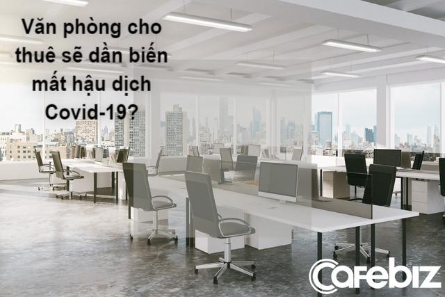 CNN: Covid-19 sẽ thay đổi ngành bất động sản và thị trường lao động mãi mãi - Ảnh 1.