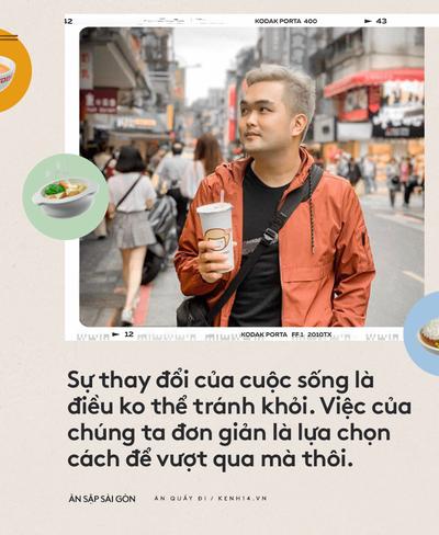 Thường xuyên bị... tào tháo rượt, tăng 10kg kể từ lúc làm food blogger: Ăn Sập Sài Gòn không hề sướng như mọi người nghĩ - Ảnh 16.
