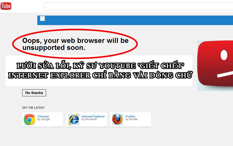 'Mưu hèn, kế bẩn' của YouTube: Đẩy Internet Explorer vào chỗ chết chỉ bằng vài dòng chữ