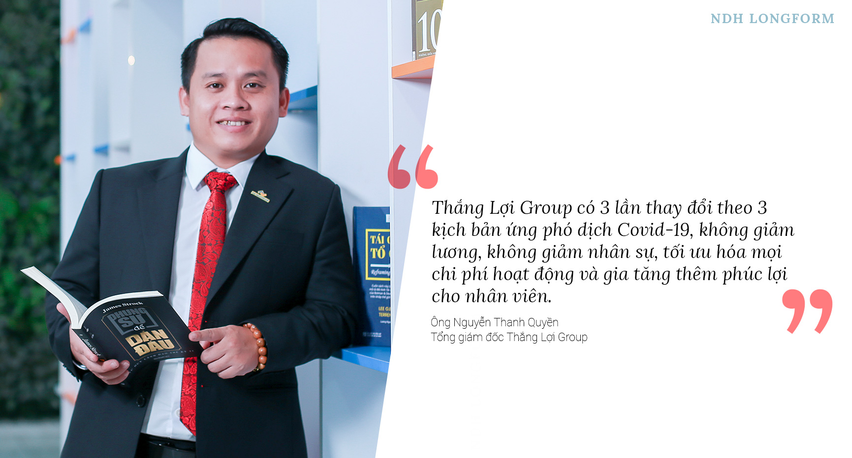 CEO Thắng Lợi Group: Vượt qua Covid-19 bằng cách đối mặt, dự kiến niêm yết HoSE giai đoạn 2021 - 2022 - Ảnh 2.