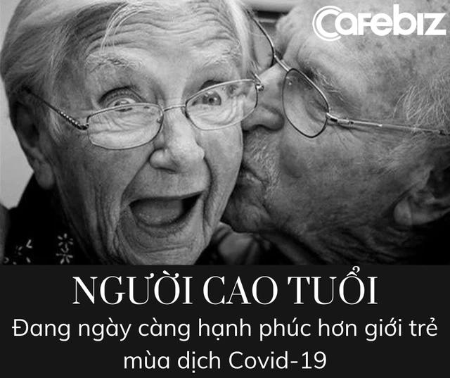 Đại dịch Covid-19 thay đổi thế giới: Người già càng hạnh phúc, giới trẻ ngày một nghèo - Ảnh 1.
