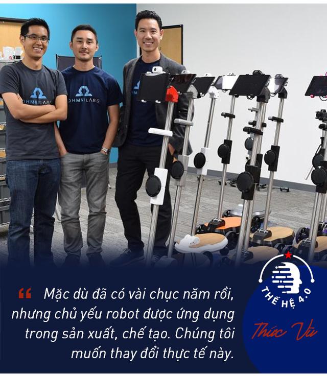 Founder OhmniLabs - Thức Vũ: Tôi muốn làm bùng nổ việc sử dụng robot vận hành bằng trí tuệ nhân tạo trên toàn thế giới - Ảnh 5.