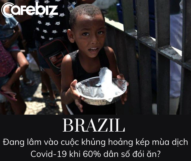 Cường quốc xuất khẩu lương thực Brazil sắp... chết đói vì đại dịch Covid-19 - Ảnh 1.