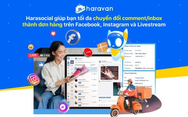 Haravan chính thức ra mắt Harasocial giải pháp quản lý bán hàng toàn diện cho người bán hàng trên Facebook, Instagram và Livestream - Ảnh 2.