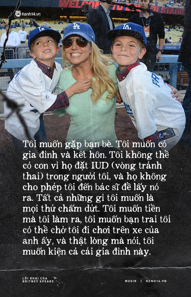Cay đắng khi đọc trọn vẹn lời khai của Britney Spears trước toà về chính gia đình mình: Họ xem tôi như nô lệ. Tôi cảm thấy như mình đã chết - Ảnh 4.