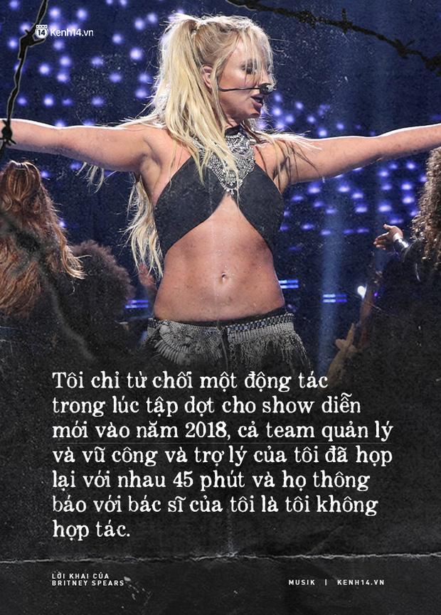 Cay đắng khi đọc trọn vẹn lời khai của Britney Spears trước toà về chính gia đình mình: Họ xem tôi như nô lệ. Tôi cảm thấy như mình đã chết - Ảnh 5.